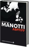 Abpfiff (Ariadne Kriminalroman)