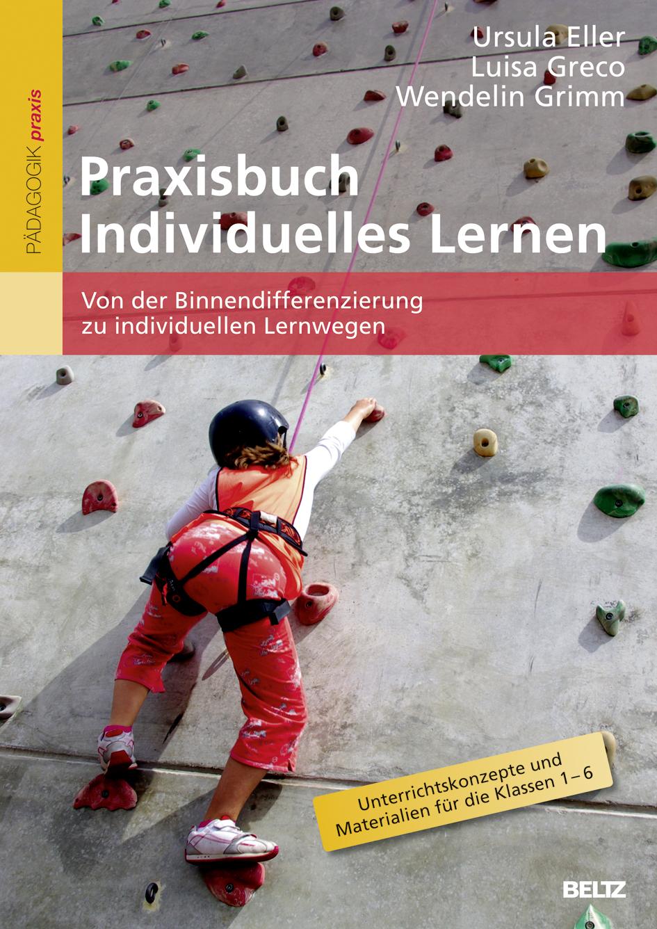 NEU Praxisbuch Individuelles Lernen Ursula Eller 626943