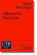 Allgemeine Tierzucht (Uni-Taschenbucher, Band ...