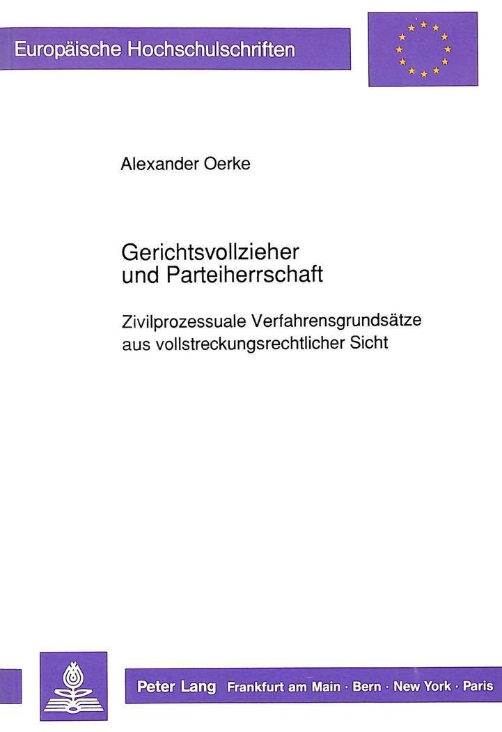 Gerichtsvollzieher-und-Parteiherrschaft-Alexander-Oerke