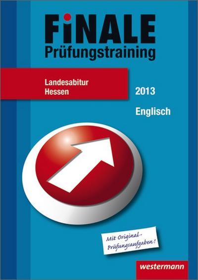 finale-prufungstraining-landesabitur-hessen-abiturhilfe-englisch-2013