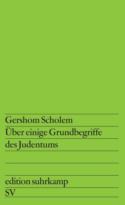 Über einige Grundbegriffe des Judentums (edition suhrkamp)