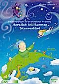 Herzlich Willkommen Sternenkind: Ein Theaterp ...