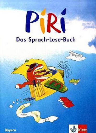 piri-das-sprach-lese-buch-ausgabe-fur-bayern-schulerbuch-3-schuljahr