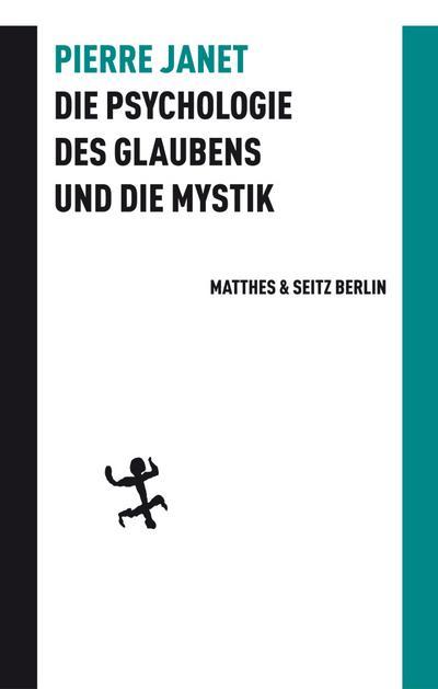 Die Psychologie des Glaubens und die Mystik