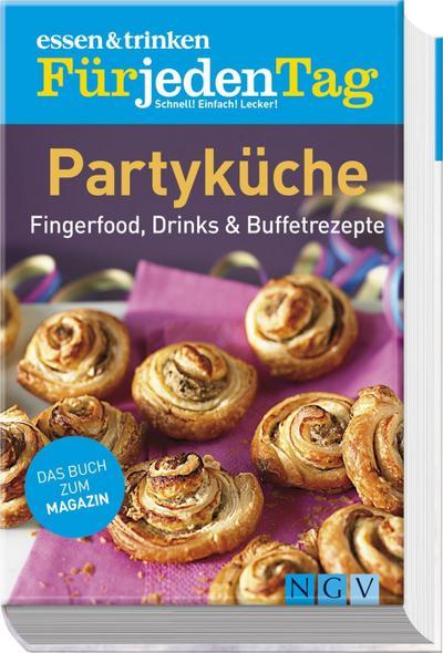 essen-trinken-fur-jeden-tag-partykuche-fingerfood-drinks-buffetrezepte, 8.06 EUR @ regalfrei-de