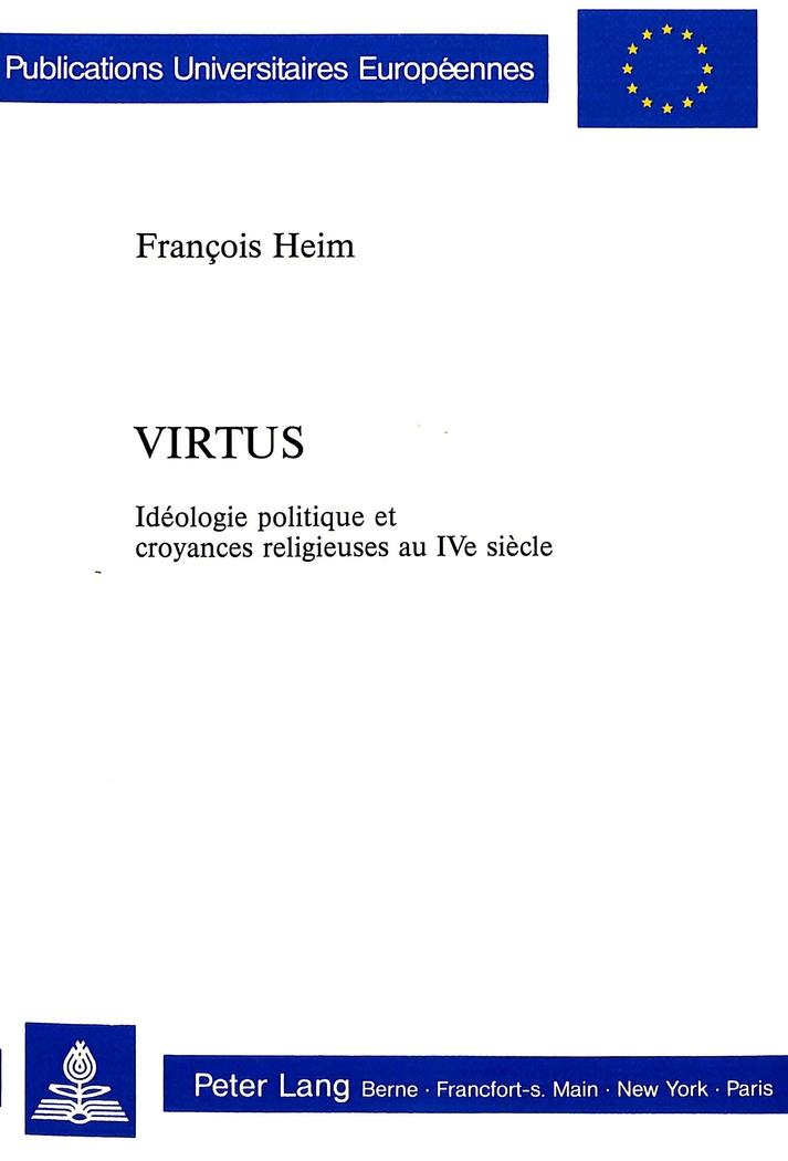 Virtus-Ideologie-Politique-Et-Croyances-Religieuses-Au-Ive-Siecle-Francoi