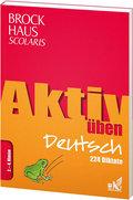 Brockhaus Scolaris Aktiv üben Deutsch 2.-4. Klasse: 224 Diktate