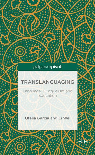 translanguaging-language-bilingualism-and-education-palgrave-pivot-