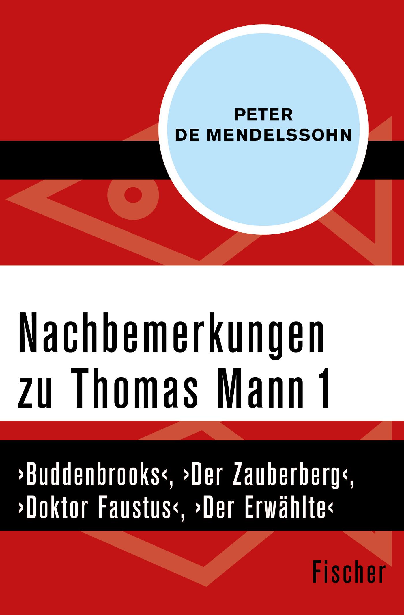 Peter-Mendelssohn-Nachbemerkungen-zu-Thomas-Mann-1-9783596311156