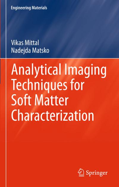analytical-imaging-techniques-for-soft-matter-characterization-engineering-materials-, 61.78 EUR @ regalfrei-de