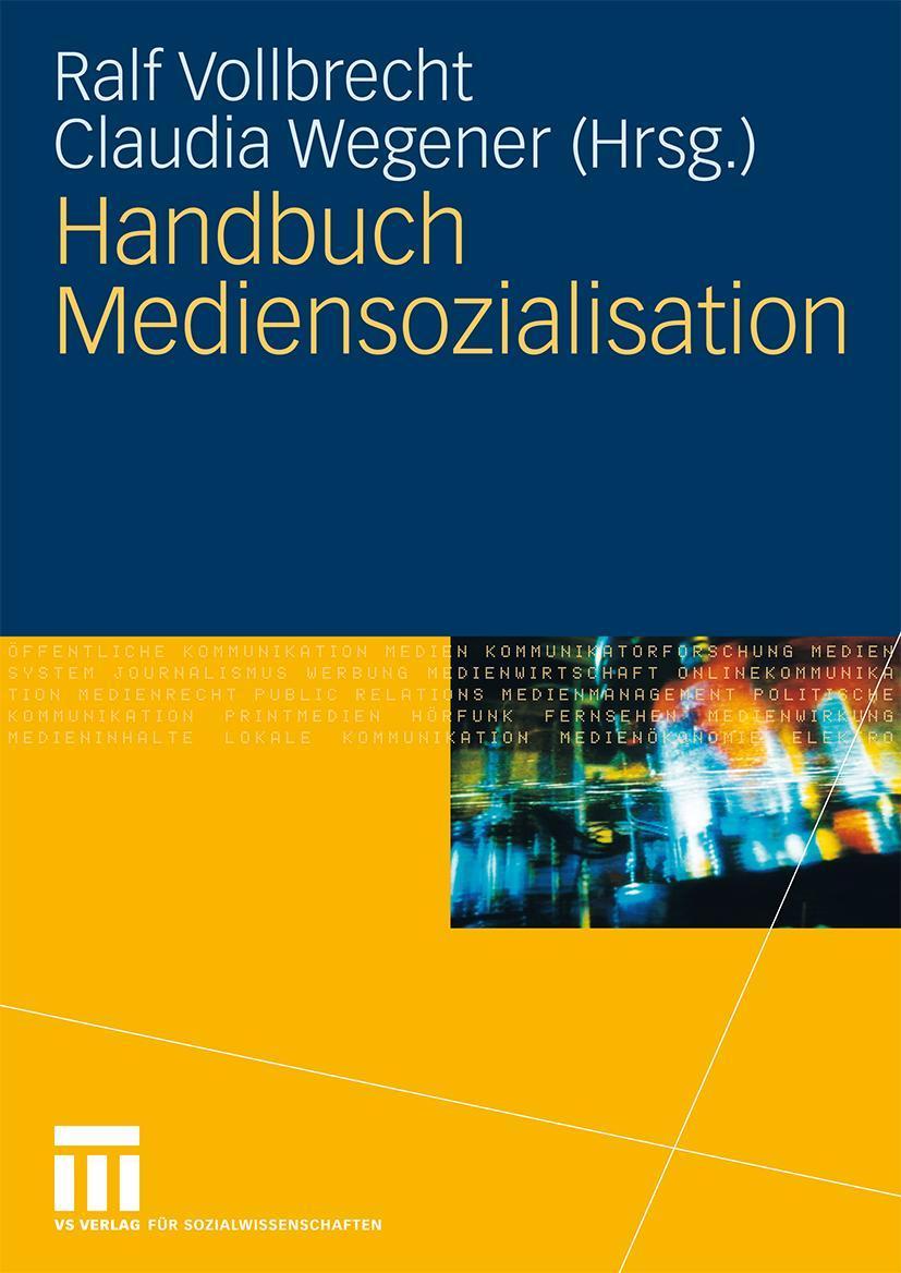 Handbuch Mediensozialisation - Ralf Vollbrecht -  9783531159126