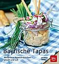 Bayrische Tapas: Weißblaue Appetithäppchen -  ...