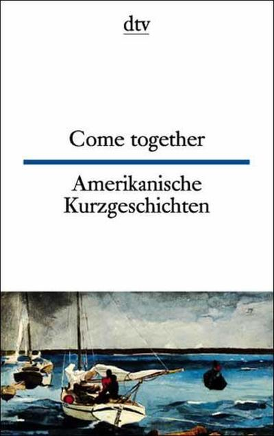 come-together-amerikanische-kurzgeschichten-engl-dt-