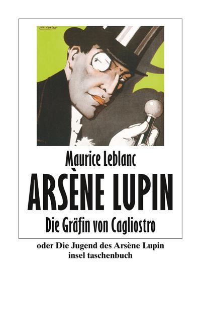 Die Gräfin von Cagliostro oder Die Jugend des Arséne Lupin (insel taschenbuch)