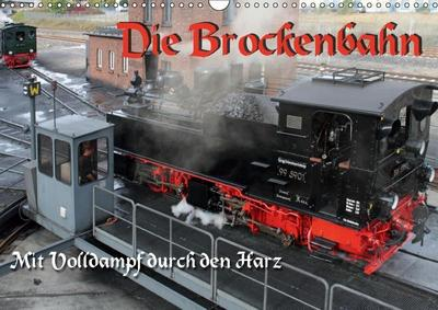 die-brockenbahn-mit-volldampf-durch-den-harz-wandkalender-2019-din-a3-quer-loks-der-harzer-schm