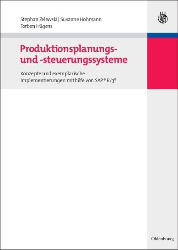 Produktionsplanungs- und -steuerungssysteme, Stephan Zelewski