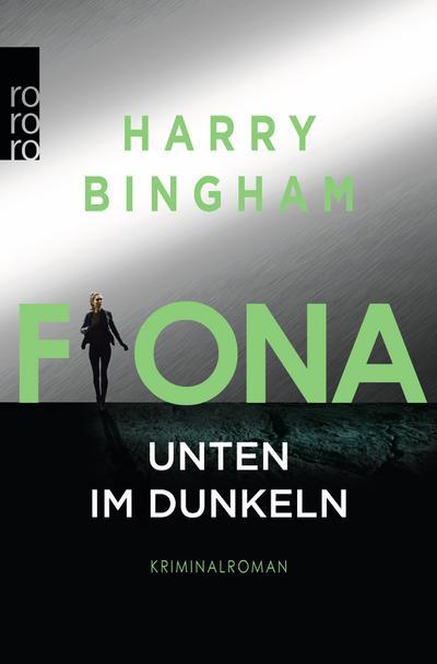 fiona-unten-im-dunkeln-fiona-griffiths-band-4-