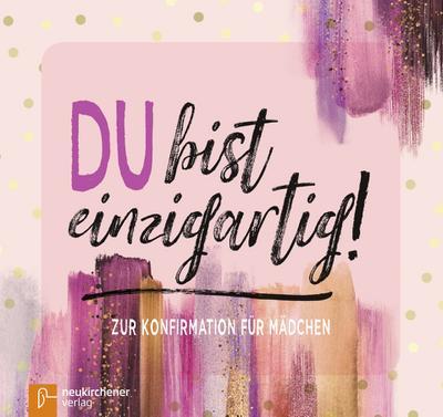 du-bist-einzigartig-zur-konfirmation-fur-madchen, 7.33 EUR @ regalfrei-de