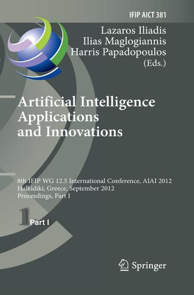 artificial-intelligence-applications-and-innovations-8th-ifip-wg-12-5-international-conference-aia