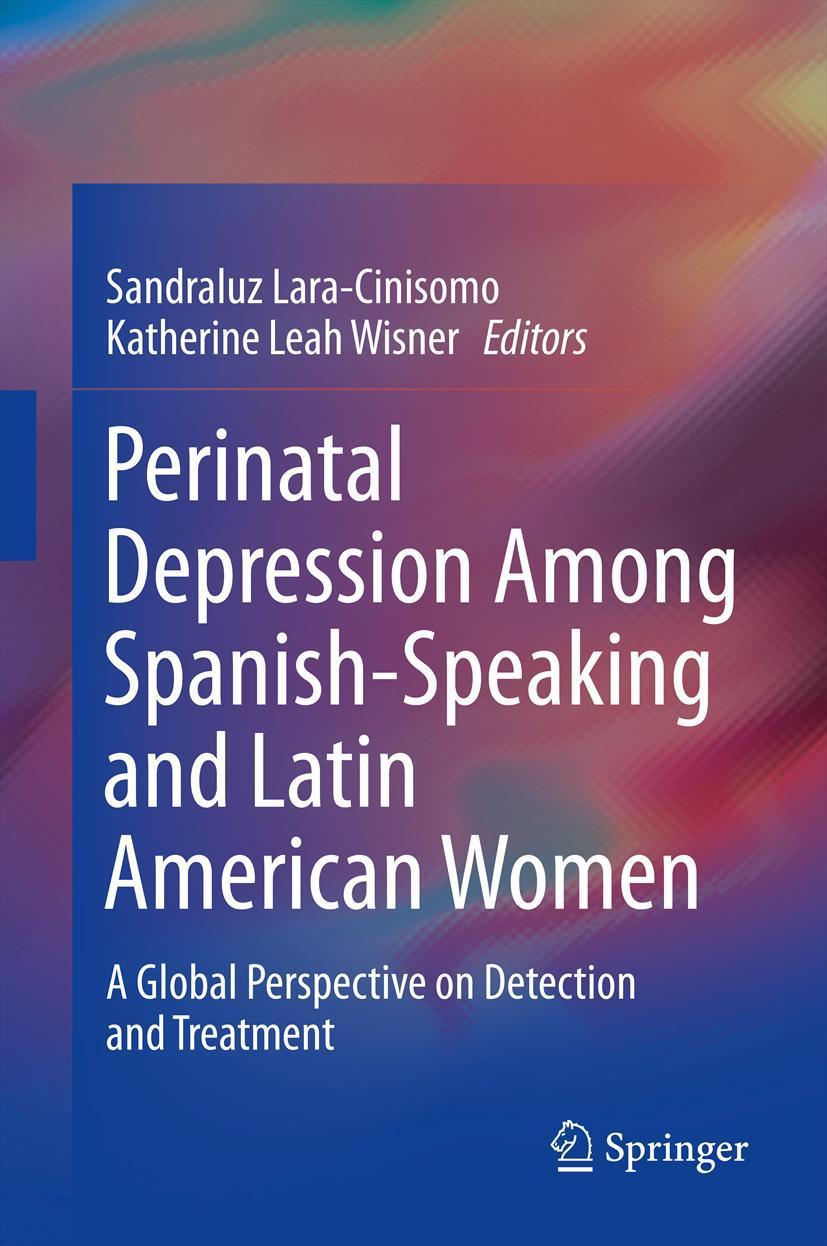 Perinatal Depression Among Spanish-speaking & Latin American Women Sandra ...