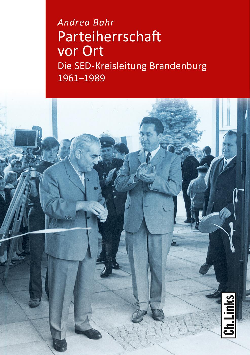 Parteiherrschaft-vor-Ort-Andrea-Bahr