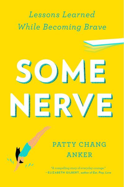 some-nerve-lessons-learned-while-becoming-brave