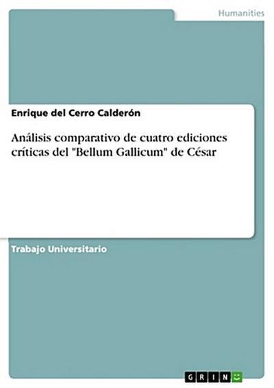 analisis-comparativo-de-cuatro-ediciones-criticas-del-bellum-gallicum-de-cesar