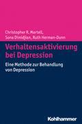 Verhaltensaktivierung bei Depression: Eine Methode zur Behandlung von Depression