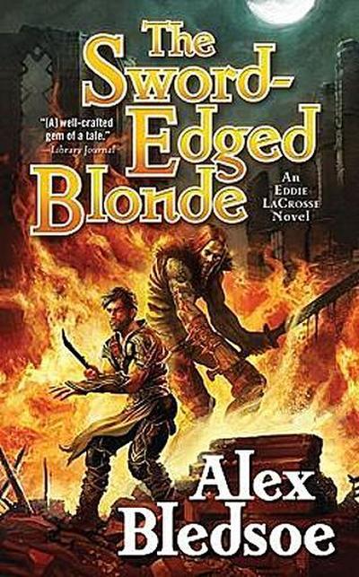 the-sword-edged-blonde-eddie-lacrosse-novels-