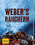 Weber's  Räuchern: Einfach und unkompliziert  ...