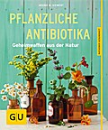 Pflanzliche Antibiotika: Geheimwaffen aus der ...