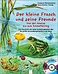 Der kleine Frosch und seine Freunde: Von der  ...