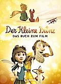 Der kleine Prinz – Das Buch zum Film; Deutsch