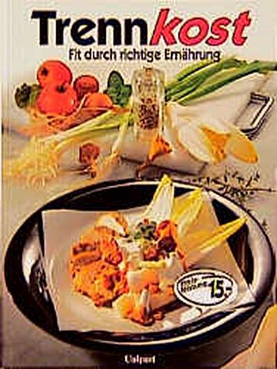 trennkost-fit-durch-richtige-ernahrung