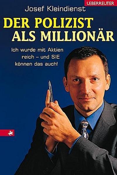 der-polizist-als-millionar-ich-wurde-mit-aktien-reich-und-sie-konnen-das-auch-