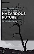 Hazardous Future