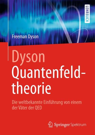 Dyson Quantenfeldtheorie