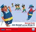 Jim Knopf und die Wilde 13: Hörspiel für Kind ...