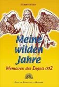 Meine wilden Jahre - Memoiren des Engels 002