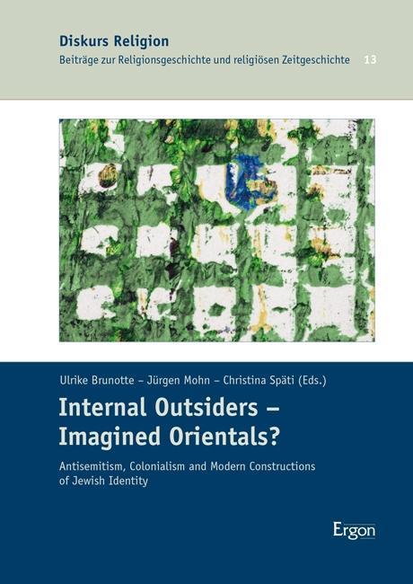 Internal-Outsiders-Imagined-Orientals-Ulrike-Brunotte