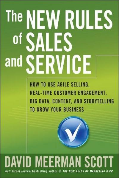 the-new-rules-of-sales-and-service-how-to-use-agile-selling-real-time-customer-engagement-big-dat