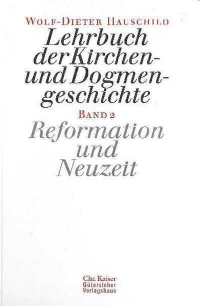 lehrbuch-der-kirchen-und-dogmengeschichte-bd-2-reformation-und-neuzeit
