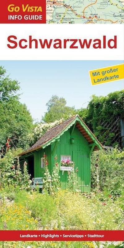 GO VISTA: Reiseführer Schwarzwald (Mit Faltkarte)