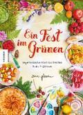 Ein Fest im Grünen: Vegetarische Köstlichkeit ...