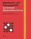 Ephemere Stadtentwicklung