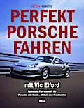 Perfekt Porsche fahren mit Vic Elford