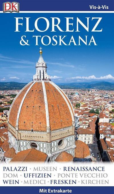 Vis-á-Vis Reiseführer Florenz & Toskana: mit Extra-Karte und Mini-Kochbuch zum Herausnehmen