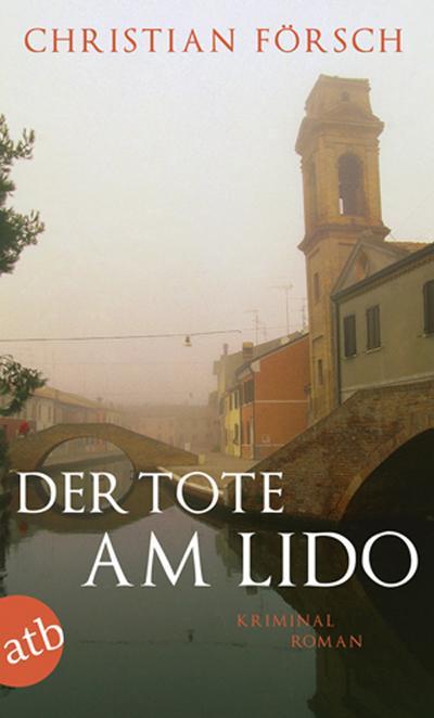Der Tote am Lido: Kriminalroman