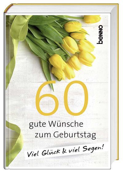geschenkbuch-60-gute-wunsche-zum-geburtstag-viel-gluck-viel-segen-